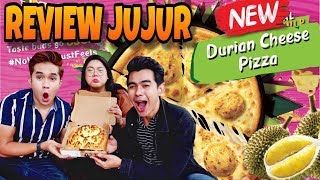 "REVIEW JUJUR : PIZZA DURIAN CHEESE? ""SAMPAH!"""