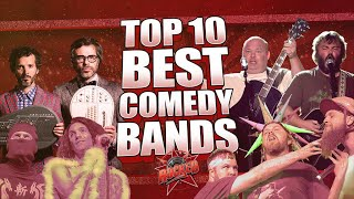 Top 10 BEST Comedy Bands | Rocked