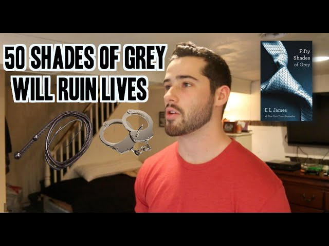 50 shades of grey will ruin lives best of youtube for Bett 50 shades of grey