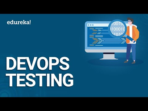 DevOps Testing | Continuous Testing In DevOps | DevOps Tutorial | DevOps Training | Edureka