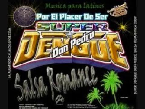 Super Dengue-Salsa Romantica-Me he enamorado