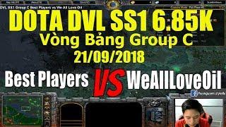 Dota DVL SS1 Group C Best Players vs We All Love Oil