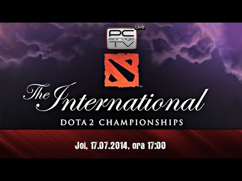 LIVE cu Ppasarel - DOTA 2 The International 2014