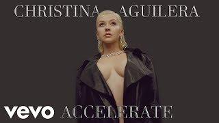 Christina Aguilera Accelerate Ft Ty Dolla Sign 2 Chainz Carlos Nunez Remix