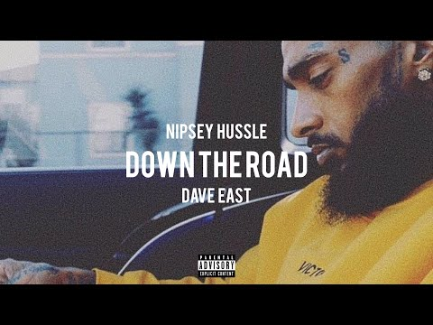 "Nipsey Hussle - ""Down The Road"" ft. Dave East (Audio)"