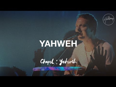 Yahweh - Hillsong Chapel