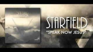 Watch Starfield Speak Now Jesus video