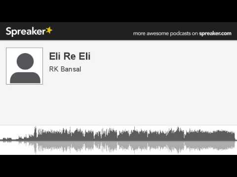 Eli Re Eli (made with Spreaker)