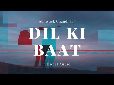Dil Ki Baat | Latest Hindi Song 2014 New Sad Love Music (Full...