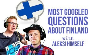 Most Googled Questions About Finland (with Aleksi Himself)