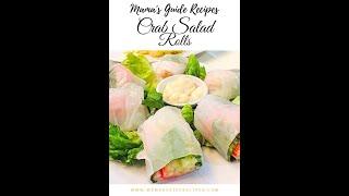 Crab Salad Rolls (Filipino Style)
