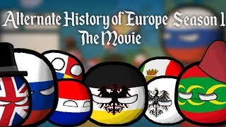 Alternate History of Europe | The Movie