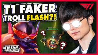 Faker's Troll Flash! |  T1 League of Legends Best Moments on Stream