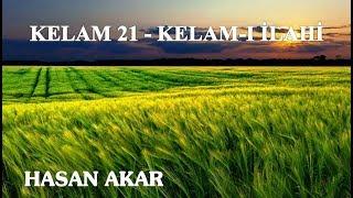 Hasan Akar - Kelam 21 - Kelam-ı İlahi