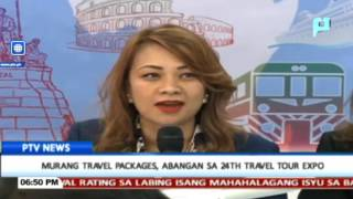 Murang travel packages, abangan sa 24th Travel Tour Expo