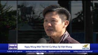 PHÓNG SỰ CỘNG ĐỒNG: Nhạc sĩ Việt Khang lần đầu đón Xuân xa xứ