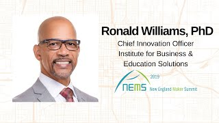 Dr. Ron Williams - New England Maker Summit 2019