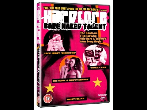Hardcore: Bare Naked Talent (full-length Comedy Feature Film) video