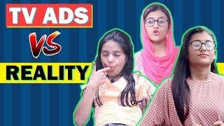 Tv Ads Vs. Reality | SAMREEN ALI