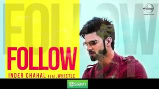 Follow ( Full Audio Song ) | Inder Chahal Feat Whistle | Punjabi Song | Speed Records