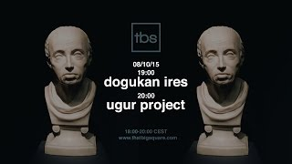 Dogukan İres, Ugur Project - TBS Radio