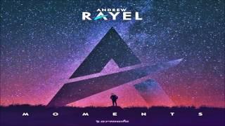 Andrew Rayel feat. Angelika Vee - Never Let Me Go (Radio Edit) Moments Album 2017