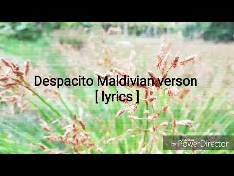 Despacito dhivehi lyrics