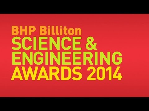 2014 BHP Billiton Science and Engineering Awards