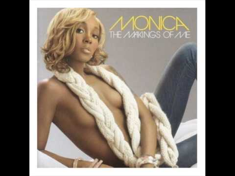 Monica - Gotta Move On