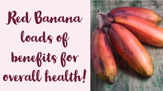 Eat Red Banana Everyday for overall Health || Healthy skin, hair and much more...