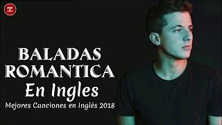 Música en Inglés (2017 - 2018) ✪ Las Mejores Canciones Pop en Inglés ✪ Mix Pop En Ingles 2018