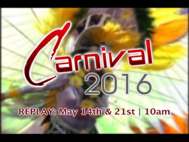 Carnival 2016 Replays