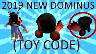ROBLOX NEW DOMINUS (2019 ROBLOX) BRAND NEW DOMINUS -- TOY CODE!!!