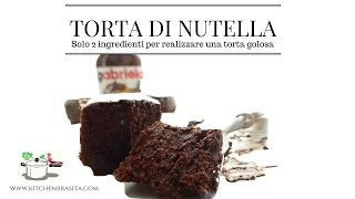 TORTA ALLA NUTELLA con due ingredienti