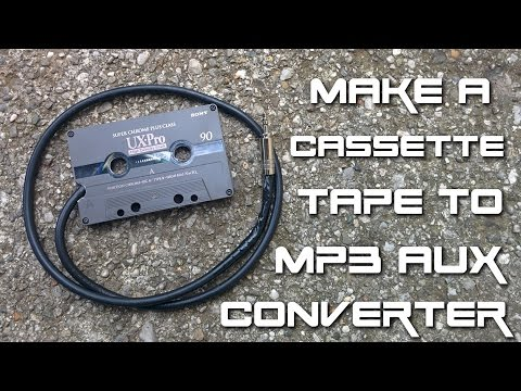 How to make a cassette tape to mp3 aux converter