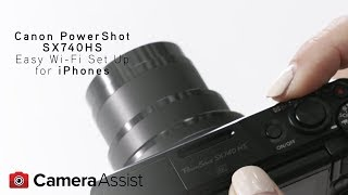01. Connect your PowerShot SX740 to your iPhone via Wi-Fi