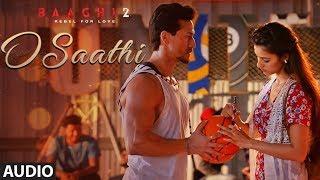 download lagu O Saathi Full Song  Baaghi 2  Tiger gratis
