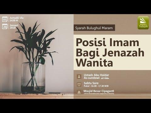 Posisi Imam Bagi Jenazah Wanita   Ustadz Abu Haidar As Sundawy