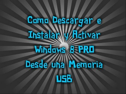Como Descargar e Instalar y Activar Windows 8 PRO - Tutorial Completo - HD