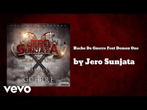 Music video for Hache De Guerre (AUDIO) ft. Demon One performed by Jero Sunjata. Site: http://www.jerosunjata.com Twitter: https://twitter.com/jerosunjata Facebook: https://www.facebook.com/JeroSu...