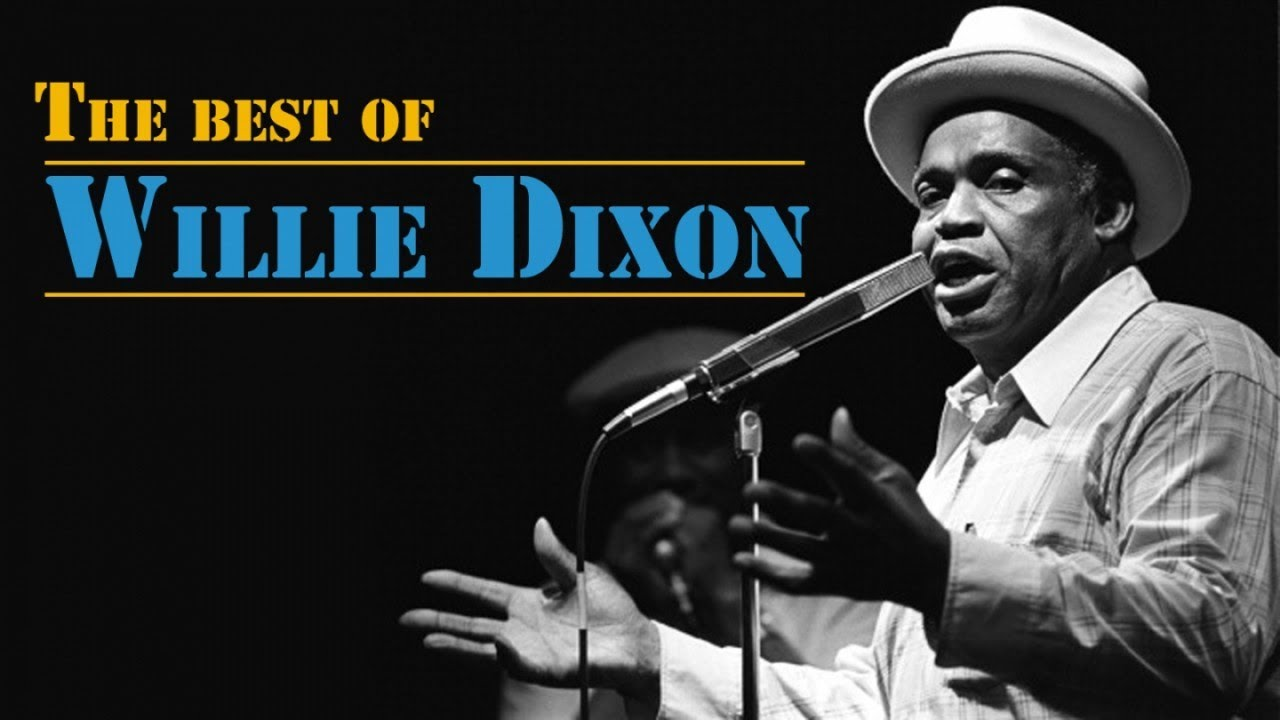 The Best of Willie Dixon