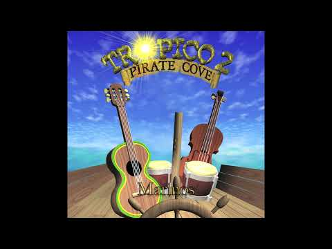 Tropico 2: Pirate Cove - Hermandad De Piratas (Official Soundtrack)
