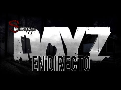 DayZ | #ElCulebras intentando sobrevivir [Streaming resubido]