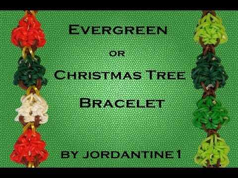 New Evergreen or Christmas Tree Bracelet - Rainbow Loom or Monster Tail