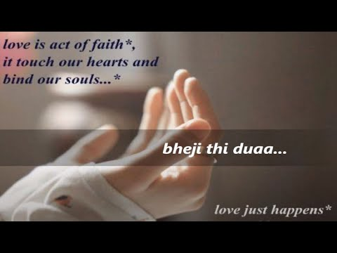 Duaa From Shanghai-2012 With Lyrics (jo Bheji Thi Duaa) Created By Guru video