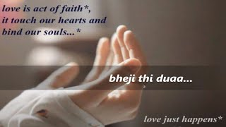 DUAA from Shanghai-2012 with lyrics (jo bheji thi duaa) created by guru