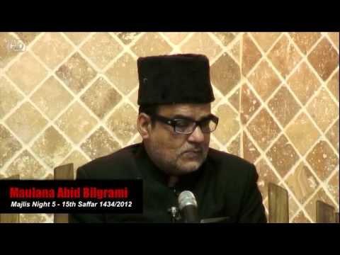 15th Safar 1434 Maulana Abid Bilgrami Night 5