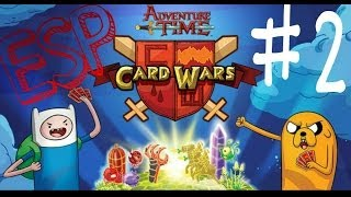 ► Card Wars: #2 | Gameplay | ESPAÑOL | HORA DE AVENTURA |
