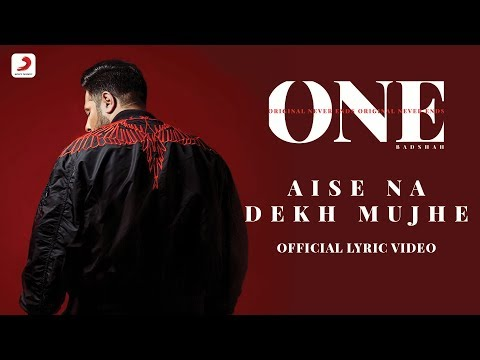 Badshah - Aise Na Dekh Mujhe | The Boss | ONE Album | Lyrics Video