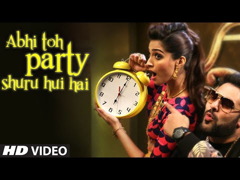 Exclusive: Abhi Toh Party Shuru Hui Hai VIDEO Song | Khoobsurat | Badshah | Aastha | Sonam Kapoor